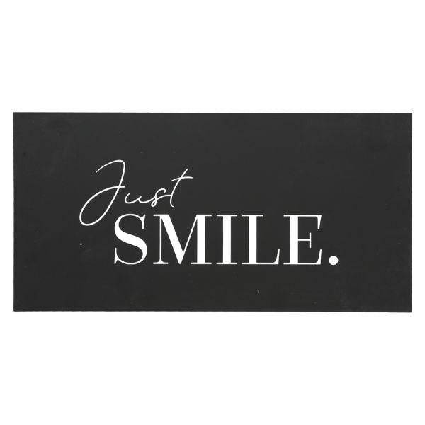 Metallschild schwarz - 40 cm - Just Smile