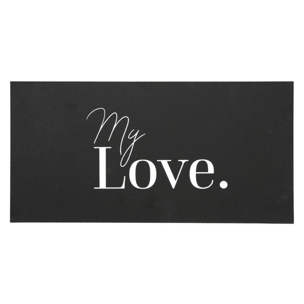 Metallschild schwarz - 40 cm - My Love